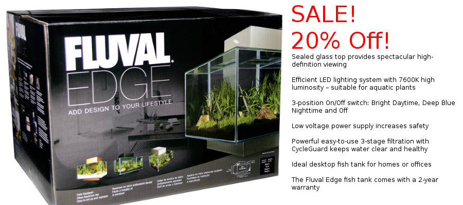 FLuval EDGE aquariums on SALE